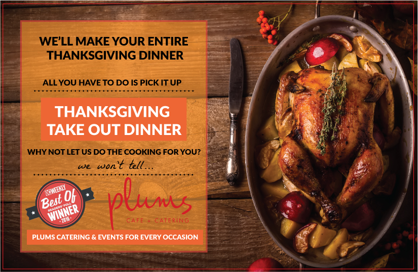 Thanksgiving Take Out Dinner, Why Not Let Us Do The Cooking